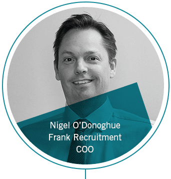 Nigel O'Donoghue Chief Commercial Officer at Frank Recruitment Group