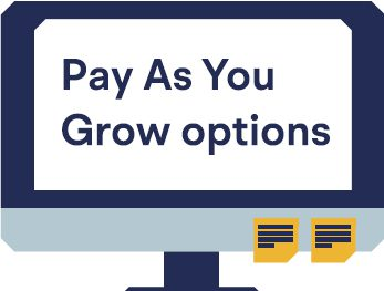 Pay As You Grow options